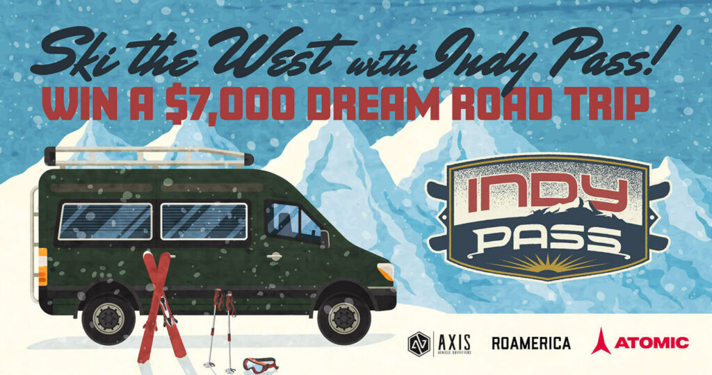 Ski the West with Indy Pass - Win a $7,000 Dream Road Trip
